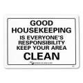 SIGN-GOOD HSEKPNG KEEP AREA CLEAN